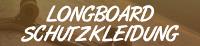 Sicherheit Longboard
