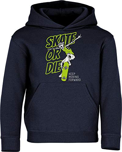 Kinder Pullover: Skate or Die – Hoodie Kapuzenpullover Pulli Skateboard Skaten Skater Skaters Board SK8 – Geschenk Kleidung Junge Jungen Mädchen Kind Sport (Navy 140)