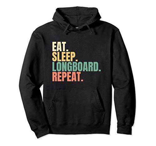 Eat Sleep Longboard Repeat Pullover Hoodie